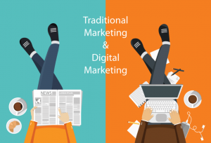 Use both Digital and Traditional Marketing